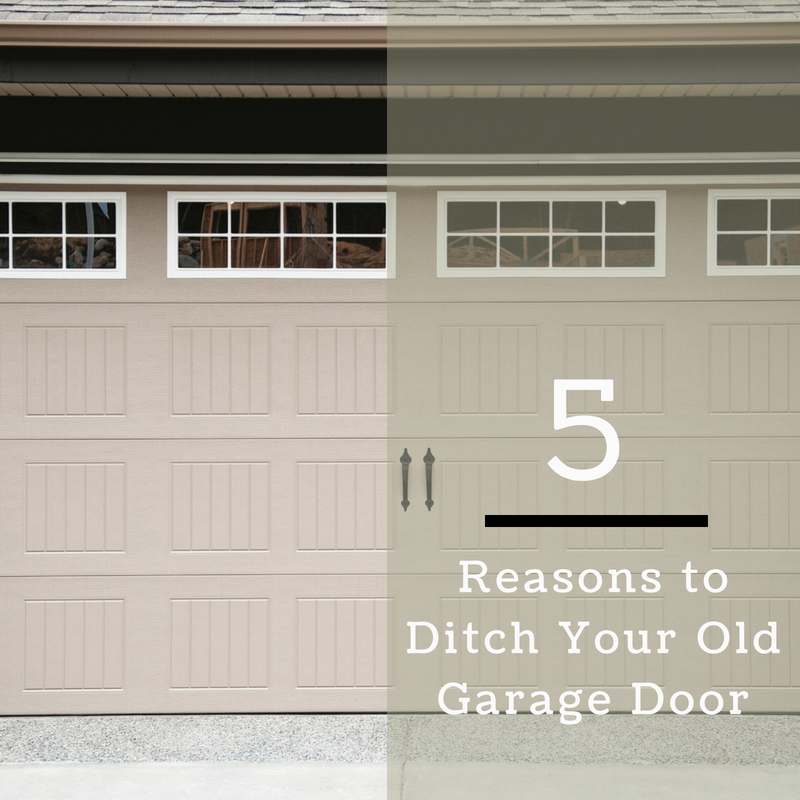 5 Reasons to Ditch Your Old Garage Door